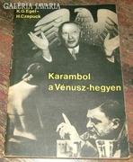 K.G. EGEL - H. CZEPUCK : KARAMBOL A VÉNUSZ HEGYEN