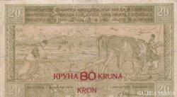 Yugoszláv 20 dinár 80 kruna FELÜLBÉLYEGZÉS 1919