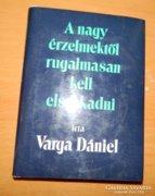 A nagy érzelmektől rugalmasan kell elszakadni - Varga Dániel