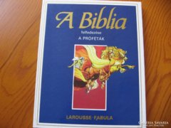 A Biblia felfedezése - A próféták