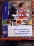 Dr. Meinrad: Étrend a stressz ellen