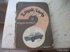 Antik szakkönyv eladó! Zsiguli/ Lada.
