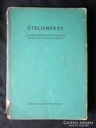 Ételismeret SZAKÁCSKÖNYV pincér -ek tankönyv 1964