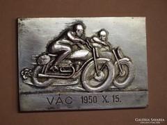 LEÁRAZTAM! Veterán, motoros  réz plakett, Vác 1950