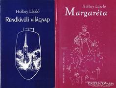 Holbay László: Rendkívüli világnap, Margaréta (dedikáltak)