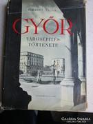 Borbiró Virgil Valló István : GYŐR VÁROSÉPÍTÉSTÖRTÉNETE 1956
