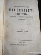 ARGENTI DÖME ORVOS TANÁR KÜLÖNFÉLE BETEGSÉG GYÓGYÍTÁSA 1847