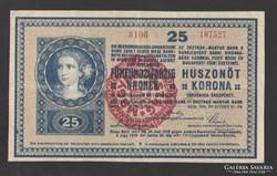 25 korona 1918. Magyarország felülbélyegzés!!!! NAGYON SZÉP!