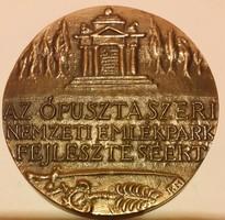 Kalmár Márton Az ópusztaszeri nemzeti emlékpark fejlesztéséért,egyoldalas bronzplakett,mérete:64mm