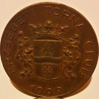 Hawel Pál Bp: Erzsébeti Torna Club 1909 dijérem v.réz. Méret:48mm, vésetlen,