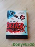 Jeff Lindsay: Dexter dicsfényben