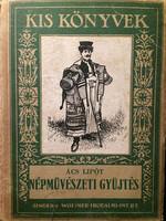 Ács Lipot: Népmüvészeti gyüjtés / 1929