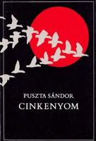 Puszta Sándor: Cinkenyom (dedikált kötet) 1600 Ft