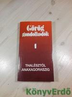 Görög gondolkodók 1.: Thalésztól Anaxagoraszig