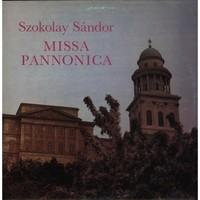 Szokolay Sándor: Missa Pannonica