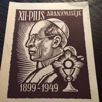 XII-PIUS Aranymiséje 1899-1949