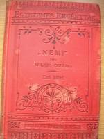 Wilkie Collins  Nem c.könyv,első kötet.1887-es kiadás .