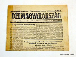 1945 november 18  /  DÉLMAGYARORSZÁG  /  RÉGI EREDETI MAGYAR ÚJSÁG Szs.:  4548
