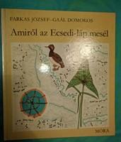 Farkas József: Amiról az Ecsedi-láp mesél 1981