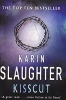 Karin Slaughter: Kisscut (RITKA kötet) 3500 Ft
