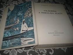 M.Zikmund-J.Hanzelka :Világrész a Himalája alatt / Madách kiadó Bratislava