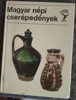 Kolibri könyvek:  Magyar népi cserép edények