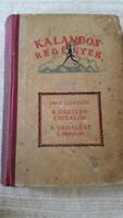 Kalandos regények.Jack London A Dazzler-cirkálón,A Vadállat, A skarlát eladó!