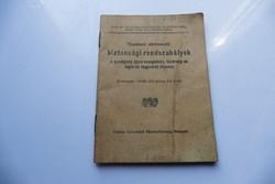 Tüzelésnél alkalmazott biztonsági rendszabályok 1940  ( ritka )