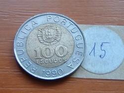 PORTUGÁLIA 100 ESCUDOS 1990 15.