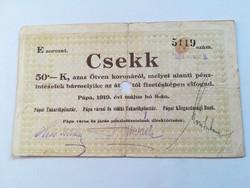 1919-es 50 Korona Pápai Takarékpénztár csekk