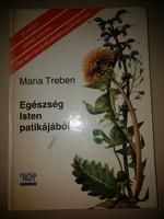 Maria Treben: Egészség Isten patikájából
