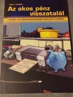 Dr. Bak János:Az okos pénz visszatalál 2005.1000.-Ft