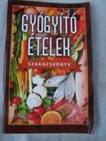 Gyógyító ételek szakácskönyv