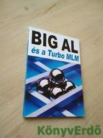 Tom Schreiter: Big Al és a Turbo MLM