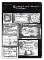 Ambrus Béla: Magyarország papírszükségpénzei 1723-tól 1914-ig