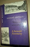 Szántó György: Weimari árnyjáték / A beszélő festmény  1963