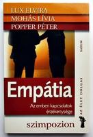 Lux Elvira, Mohás Lívia, Popper Péter: Empátia. Az emberi kapcsolatok érzékenysége