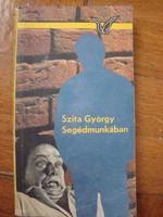 Szita György:Segédmunkában című könyv