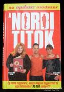 Schobert Norbert, A Norbi titok