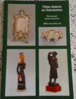 VILLÁS GALÉRIA ÉS AUKCIÓSHÁZ 2002 KARÁCSONYI ÁRVERÉS KATALÓGUS