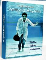 Dr. Gyarmati Andrea: Apróságaim. Földön, vízben, rendelőben