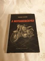 Ternai Zoltán - A motorkerékpár 1961-es, gyűjtői állapotban
