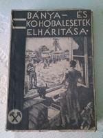 Bánya- és kohó balesetek elhárítása - 1934.