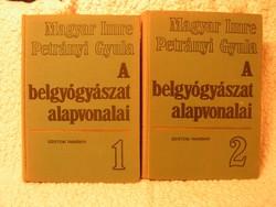 MAGYAR - PETRÁNYI :  A belgyógyászat  alapvonalai.  I - II. kötet.