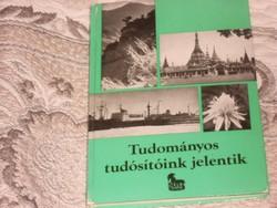TUDOMÁNYOS TUDÓSÍTOINK JELENTIK  MRT 1974