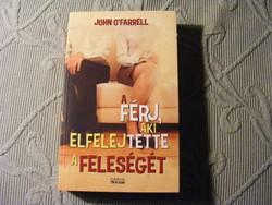 A férj, aki elfelejtette a feleségét - John O'Farrell