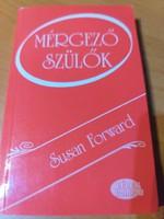 Susan Forward: Mérgező szülők 2000.3500.-Ft
