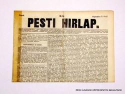 1847 szeptember 3  /  Pesti Hirlap 1. Kiadás  /  Régi ÚJSÁGOK KÉPREGÉNYEK MAGAZINOK Szs.:  8691
