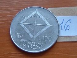OLASZ 100 LÍRA 1874-1974 G.MARCONI 16.