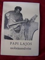 Papi Lajos szobrászművész monográfia